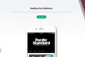 Mediumでオウンドメディアが作れたり有料コンテンツの配信もできるようになる「Medium for Publishers」
